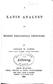 A Latin Analyst on Modern Philological Principles