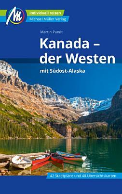 Kanada   der Westen Reisef  hrer Michael M  ller Verlag PDF
