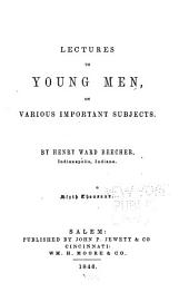 Lectures to Young Men: On Various Important Subjects