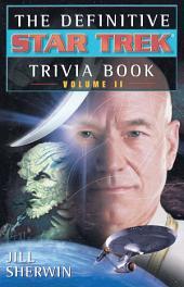 The Definitive Star Trek Trivia Book:: Volume 2