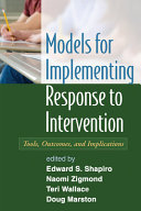 Models for Implementing Response to Intervention