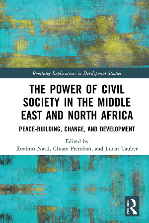 The Power of Civil Society in the Middle East and North Africa PDF