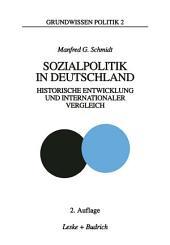 Sozialpolitik in Deutschland: Historische Entwicklung und internationaler Vergleich, Ausgabe 2