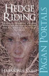 Pagan Portals - Hedge Riding