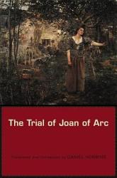 The Trial of Joan of Arc PDF