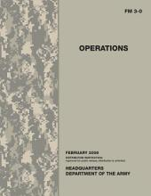 Operations: Field Manual 3-0; Headquarters, Department of the Army