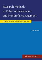 Research Methods in Public Administration and Nonprofit Management: Quantitative and Qualitative Approaches