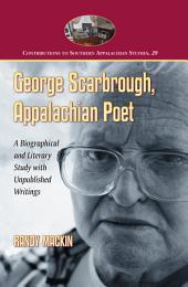 George Scarbrough, Appalachian Poet