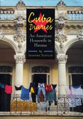 Cuba Diaries: An American Housewife in Havana