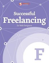 Successful Freelancing for Web Designers