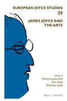 James Joyce and the Arts PDF