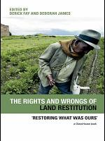 The Rights and Wrongs of Land Restitution PDF