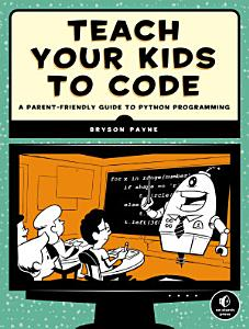 Teach Your Kids to Code Book