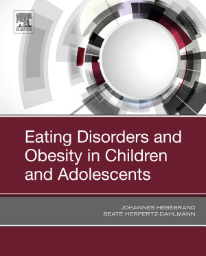 Eating Disorders and Obesity in Children and Adolescents PDF