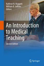 An Introduction to Medical Teaching: Edition 2