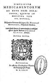 Simplicium medicamentorum ex Nouo Orbe delatorum, quorum in medicina vsus est, historia