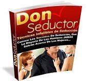 Consejos de Don Seductor: Manual y Consejos de Seduccion