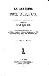 La almoneda del diablo, comedia de magia en tres actos y un prologo. 4. ed