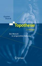 Topothesie: Der Mensch in artgerechter Haltung, Ausgabe 2