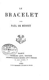Le bracelet: Par Paul de Musset
