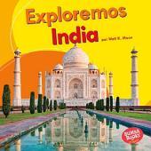 Exploremos India (Let's Explore India)