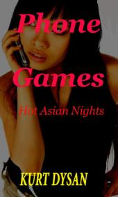 Phone Games: Hot Asian Nights #2