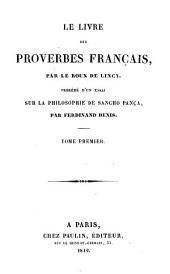 Le livre des proverbes français: Volume1