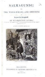 Salmagundi  or  The whim whams and opinions of Lancelot Langstaff     A new edition  abridged Book