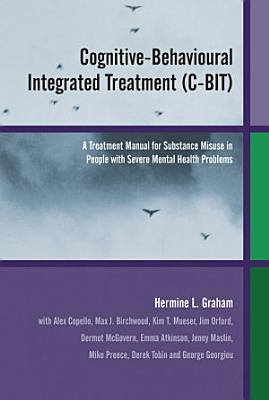 Cognitive Behavioural Integrated Treatment  C BIT