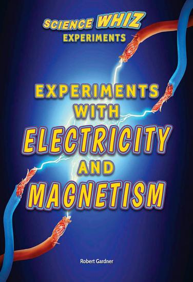 Experiments with Electricity and Magnetism PDF