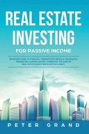 Real Estate Investing for Passive Income