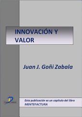 Innovación y valor: Mentefactura