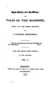 High-ways and By-ways: Or Tales of the Roadside, Picked Up in the French Provinces