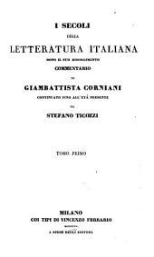 I secoli della letteratura italiana: Volume 1