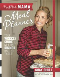 Mix And Match Mama Meal Planner
