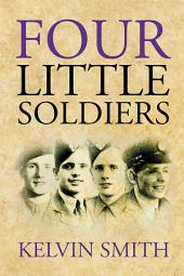 Four Little Soldiers