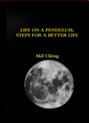 Life on a Pendulum; Steps for a Better Life