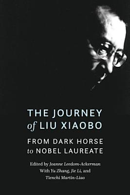 The Journey of Liu Xiaobo PDF