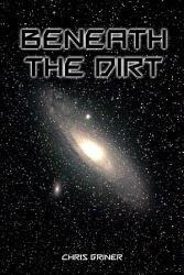 Beneath The Dirt Book PDF