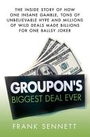 Groupon s Biggest Deal Ever PDF