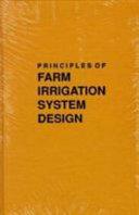 Principles of Farm Irrigation System Design PDF