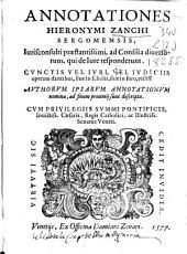 Annotationes Hieronymi Zanchi ... ad consilia diuersorum qui de iure responderunt ...