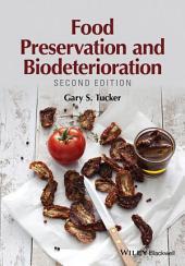 Food Preservation and Biodeterioration: Edition 2