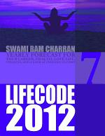 Life Code 7 Yearly Forecast for 2012