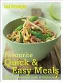 Good Housekeeping Favourite Quick & Easy Meals