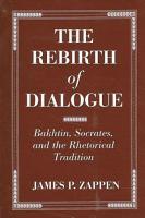 The Rebirth of Dialogue PDF