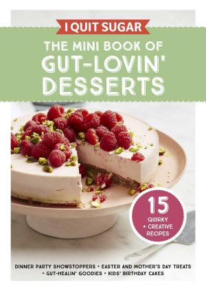 The Mini Book of Gut Lovin  Desserts PDF