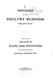 "Efficiency in the Poultry Business ""the Ott Way"": The Story of Flats and Fountains"