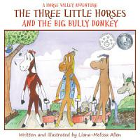 The Three Little Horses and the Big Bully Donkey PDF