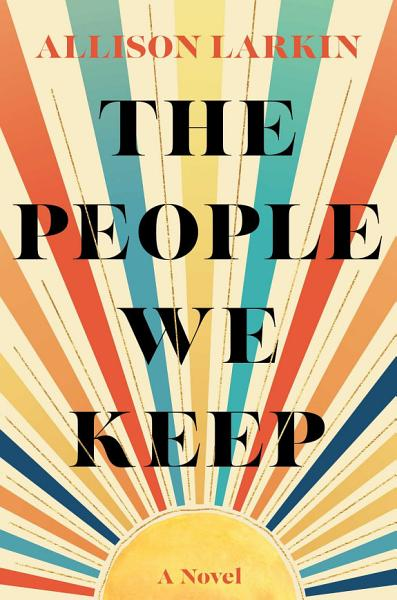 Download The People We Keep Book